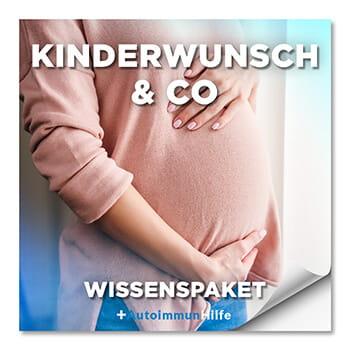 Autoimmunhilfe Kinderwunsch & Co